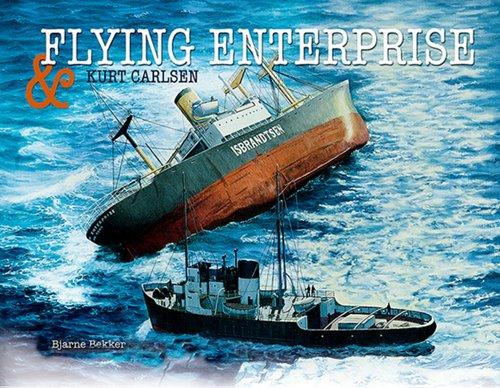 Flying Enterprise & Kurt Carlsen: Bjarne Bekker