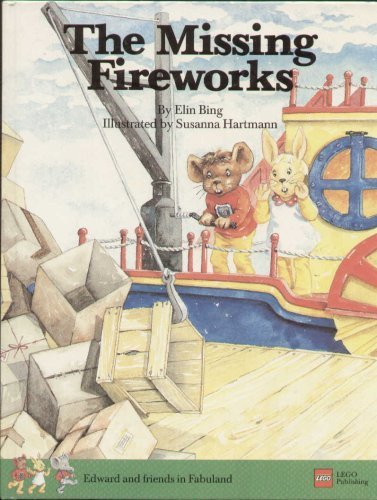 The Missing Fireworks (Edward and friends in: ELIN BING