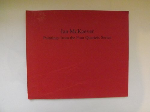 IAN MCKEEVER: PAINTINGS FROM THE FOUR QUARTETS: TUCKER, Michael (Introduction).
