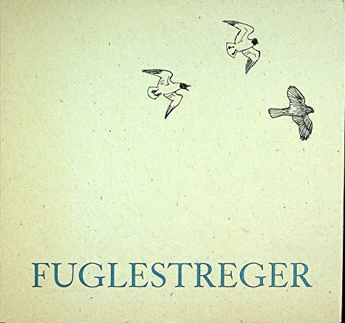 Fuglestreger: Jens Rosing; Illustrator-Jens Rosing; Editor-Jens Lorentzen