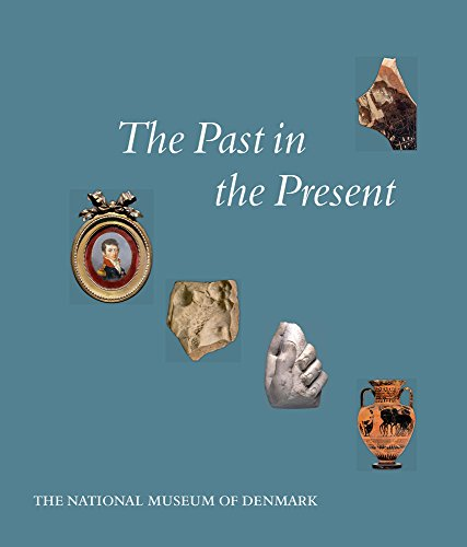 Past, Present & Future: The Collection of Classical and Near Eastern Antiquities in the ...