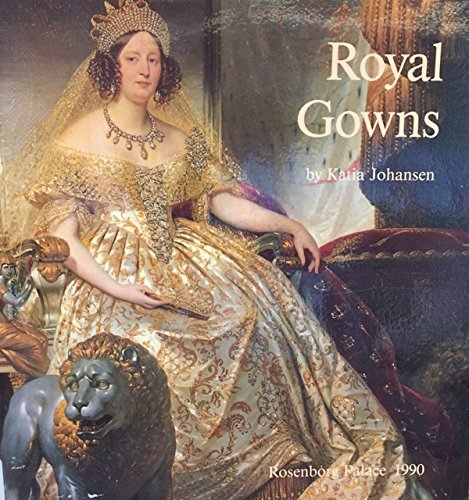 9788789542058: Royal gowns
