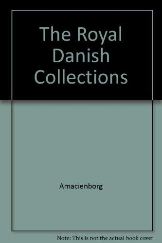 Royal Danish Collections: Amalienborg Christian VIII's Palace: Hein, Jorgen