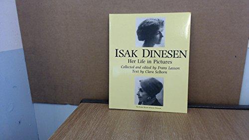 Isak Dinesen Her Life in Pictures
