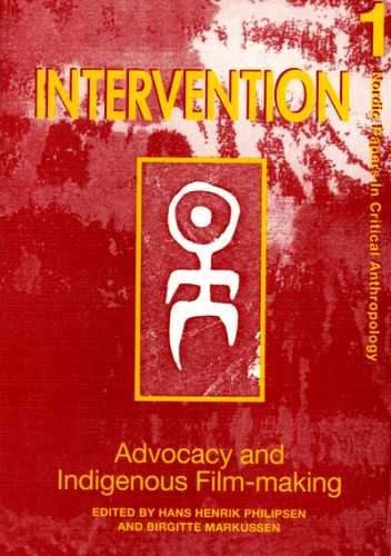 9788789825090: ADVOCACY AND INDIGENOUS FILM-MAKING (Intervention Press)