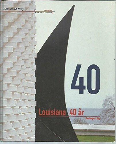 40 Louisiana 40 ar Samlingen i dag: Louisiana Revy Saernummer