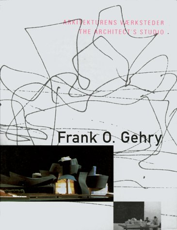 9788790029357: Frank O. Gehry the Architect's Studio