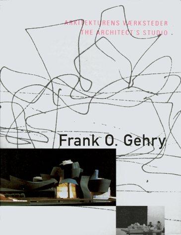 9788790029357: Frank O. Gehry: Arkitekturens Vaerksteder / The Architect's