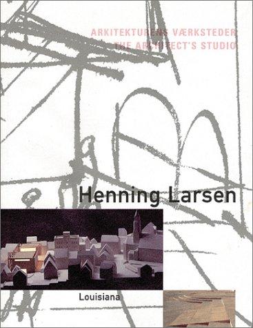 9788790029418: Henning Larsen: The Architect's Studio