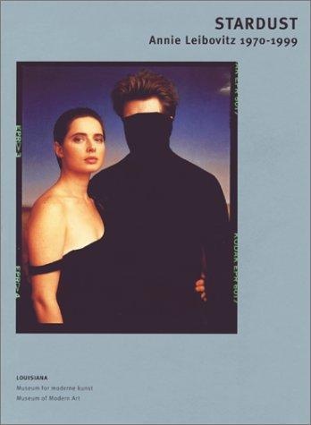 9788790029494: Stardust: Annie Leibovitz 1970-1999