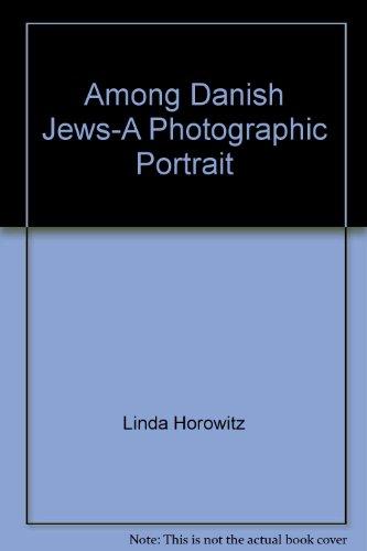 Among Danish Jews-A Photographic Portrait: Linda Horowitz