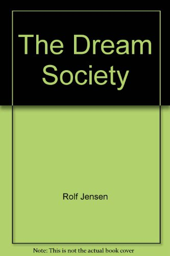 9788790605650: The Dream Society