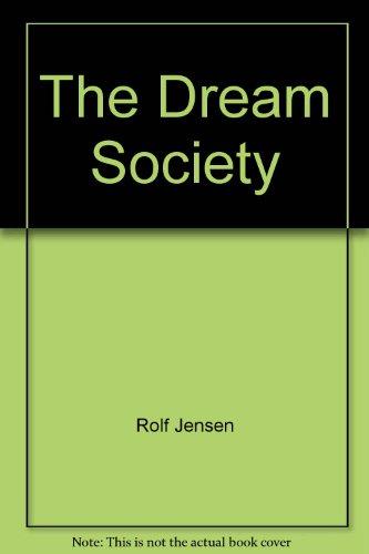 9788790605650: The Dream Society