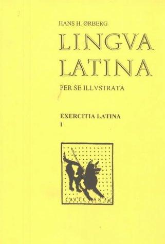 Lingua Latina: Exercitia Latina (Latin Edition): Orberg, Hans H.