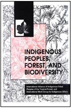 Indigenous Peoples, Forest, and Biodiversity - International Alliance of Indigenous-Tribal Peoples ...