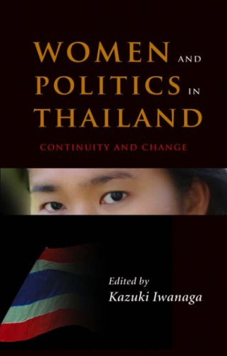 Women and politics in Thailand : continuity and change.: Iwanaga, Kazuki (ed.)