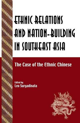 9788791114526: Ethnic Relations and Nation-Building in Southeast Asia: The Case of the Ethnic Chinese