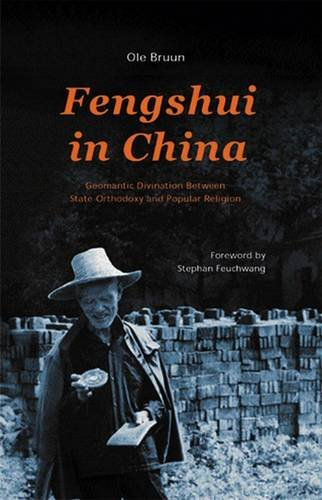 9788791114793: Fengshui in China: Geomantic Divination Between State Orthodoxy and Popular Religion