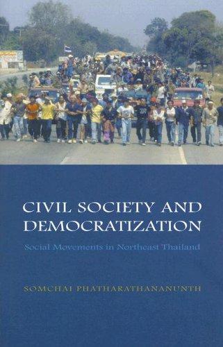 9788791114854: Civil Society And Democratization: Social Movements in Northeast Thailand (Nias Monographs)