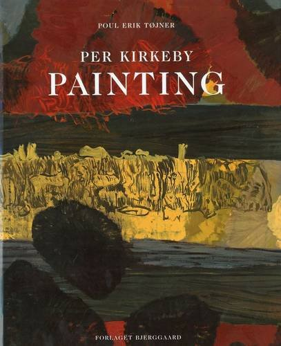 9788791132209: Per Kirkeby: Painting