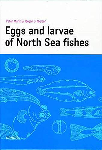 9788791319242: Eggs and Larvae of North Sea Fishes