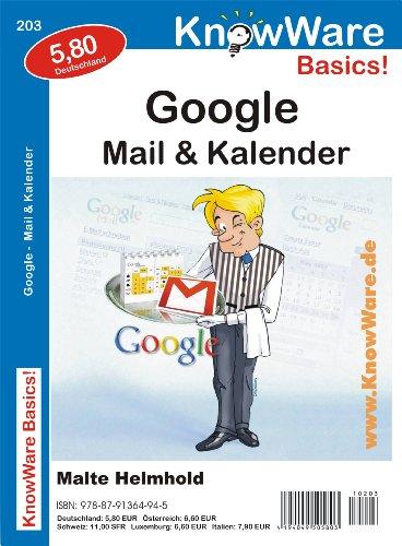 9788791364945: Google, Mail und Kalender