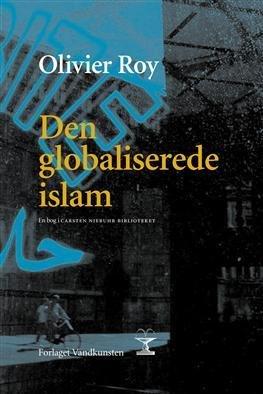 9788791393013: Den globaliserede islam (in Danish)