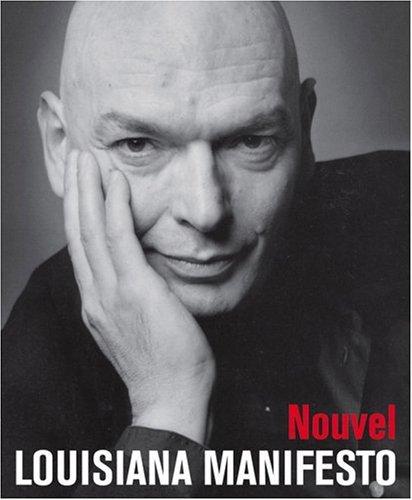 Jean Nouvel: Louisiana Manifest (Multilingual Edition: Nouvel, Jean