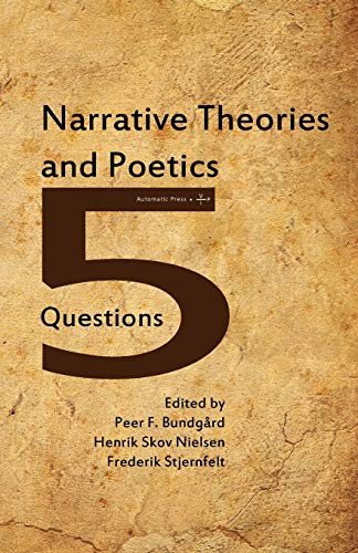 9788792130426: Narrative Theories and Poetics: 5 Questions