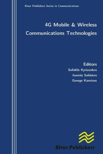 9788792329028: 4G Mobile and Wireless Communications Technologies (River Publishers Series in Communications)