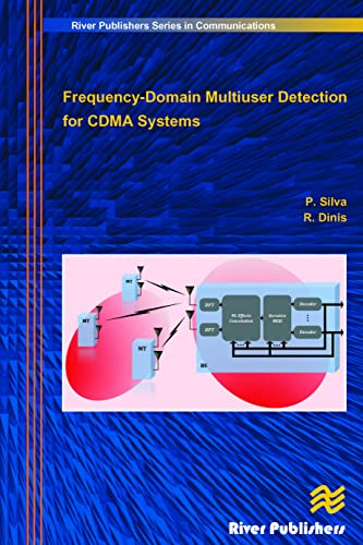 Frequency-Domain Multiuser Detection for CDMA Systems (River Publishers Series in Communications): ...