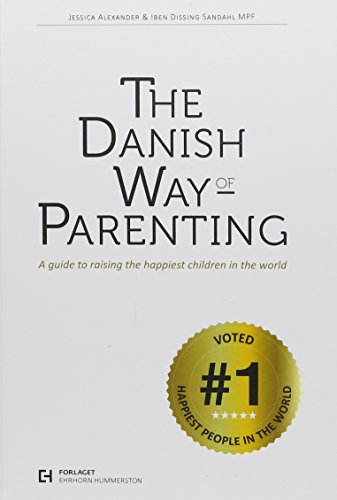 9788792559319: The Danish Way of Parenting: A Guide to Raising the Happiest Children in the World