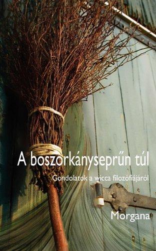 9788792632104: A boszorkányseprűn túl (Hungarian Edition)