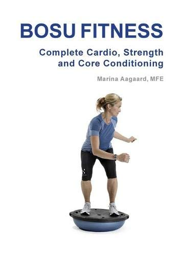 9788792693709: Bosu Fitness - Complete Cardio, Strength and Core Conditioning