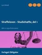 Straffeloven - Studiehæfte: Del 1 (Paperback): Lars Birkeå
