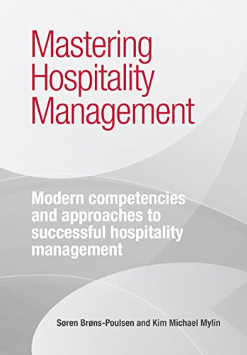 9788793007123: Mastering Hospitality Management: Modern Competencies and Approaches to Successful Hospitality Management