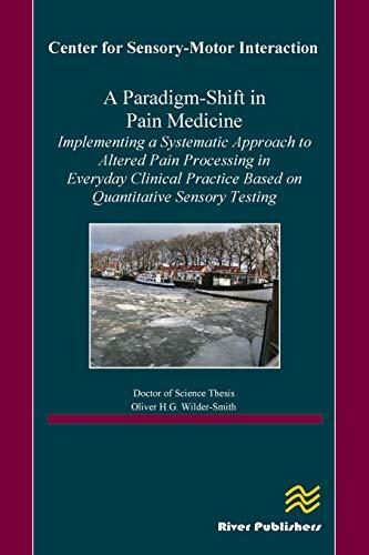 9788793102552: A Paradigm-Shift in Pain Medicine