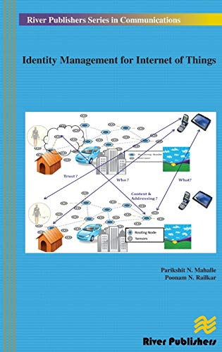 Identity Management for Internet of Things (Hardback): Parikshit Narendra Mahalle,