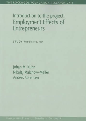 Introduction to the Project: Employment Effects of Entrepreneurs (The Rockwool Foundation Research ...