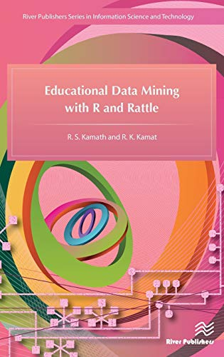 9788793379312: Educational Data Mining with R and Rattle (River Publishers Series in Information Science and Technology)