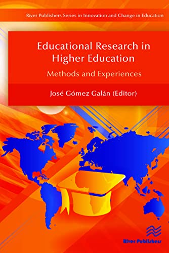 9788793379664: Educational Research in Higher Education: Methods and Experiences (River Publishers Series in Innovation and Change in Education - Cross-cultural Perspective)