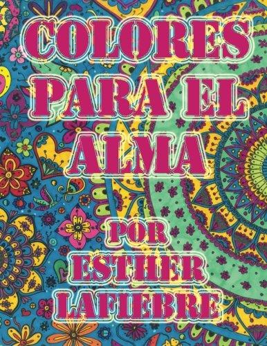 9788793385672: Colores Para El Alma: Libro de mandalas para colorear