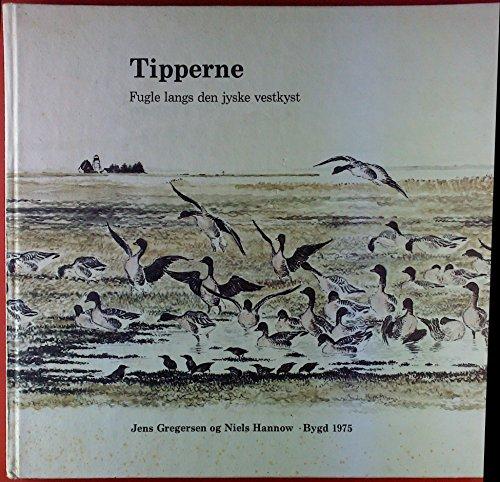 9788798008330: Tipperne: Fugle langs den jyske vestkyst