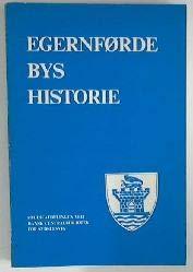 Egernforde bys historie / Studieafdelingen ved Dansk: Harald (Red.) Jorgensen