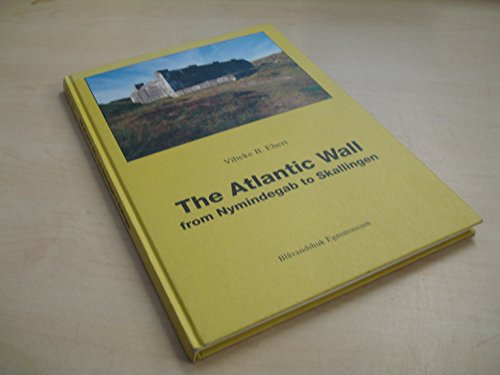 9788798064688: THE ATLANTIC WALL from Nymindegab to Skallingen