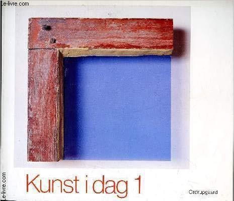 Kunst i dag 2 =: Art today