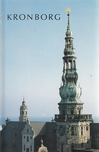 Kronborg: The Castle and the Royal Apartments: Woldbye, Vibeka (photo: