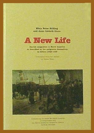 9788798291275: A New Life: Danish emigration to North America as described by the emigrants...