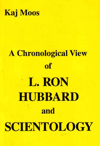 9788798378624: A Chronological View of L. Ron Hubbard and Scientology