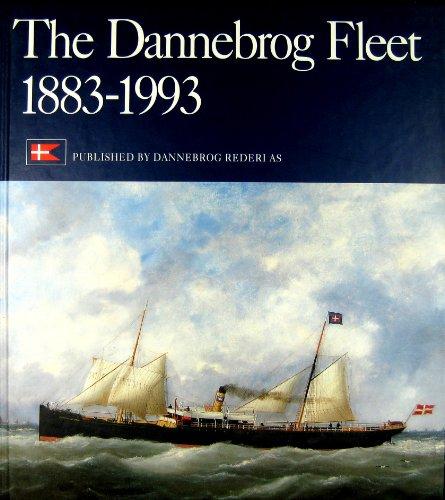 The Dannebrog Fleet 1883-1993: Soren Thorsoe, Peter Simonsen and Frederik Frederichsen